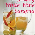 Sunday Brunch: Fruity White Wine Sangria