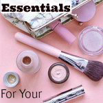The 6 Essentials For Your Makeup Bag