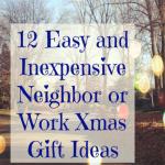 12 Easy Neighbor or Work Christmas Gift Ideas