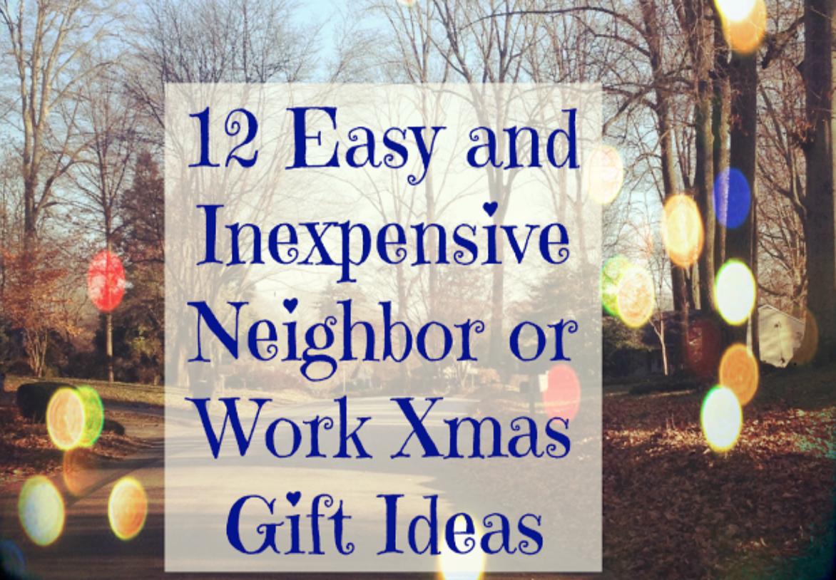 12 Easy Neighbor or Work Christmas Gift Ideas - MyThirtySpot