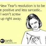 2013 New Year Resolutions For Me and MTS