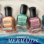 Deborah Lippmann Summer Polish Collection: Mermaids 2013