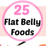 25 of the Best Flat Belly Foods