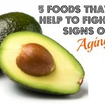 5 Foods To Help Fight the Signs of Aging