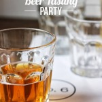 How To Throw Your Own Beer Tasting Party