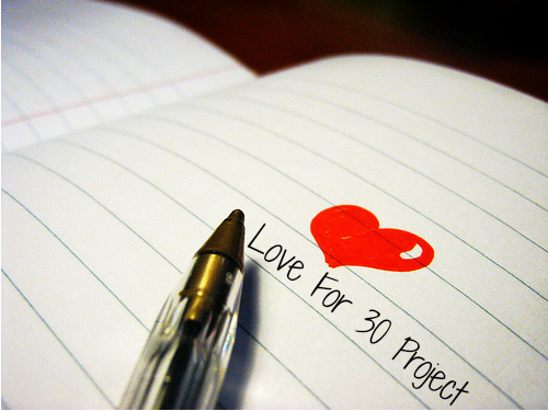 The Love for Thirty Project