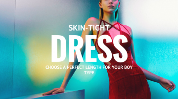 How to Choose the Best Skin-Tight Dress for Your Body Type